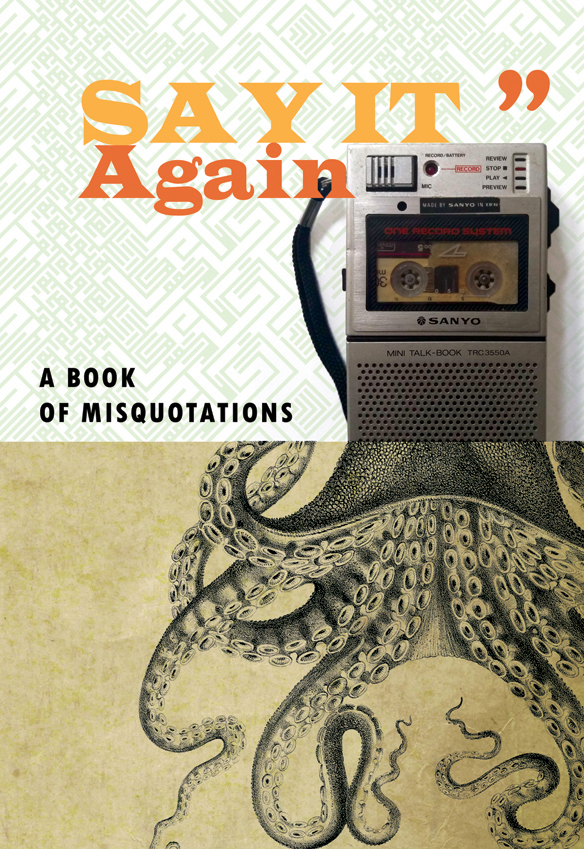 Book cover for Say It Again, featuring a dictaphone merged with an octopus